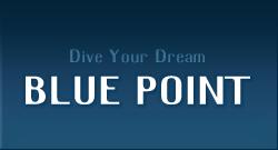 ブルーポイント BLUE POINT